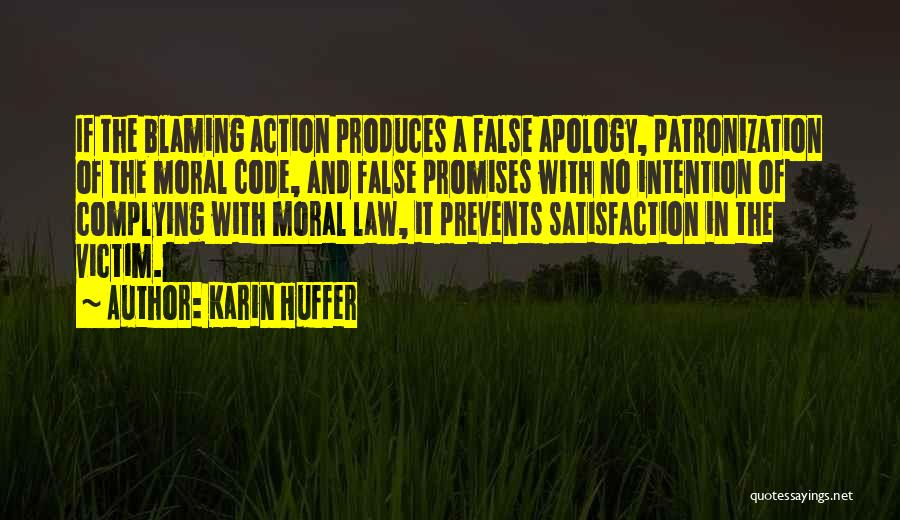False Promises Quotes By Karin Huffer