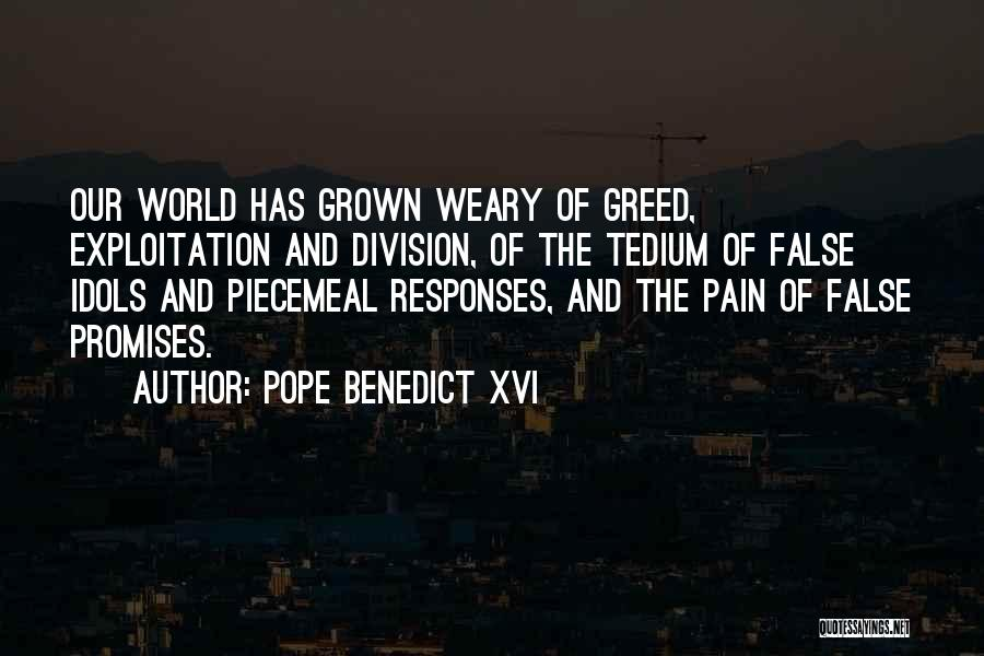 False Promises Quotes By Pope Benedict XVI