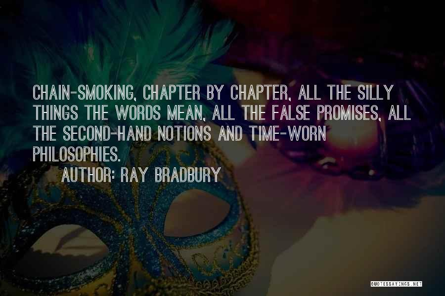 False Promises Quotes By Ray Bradbury