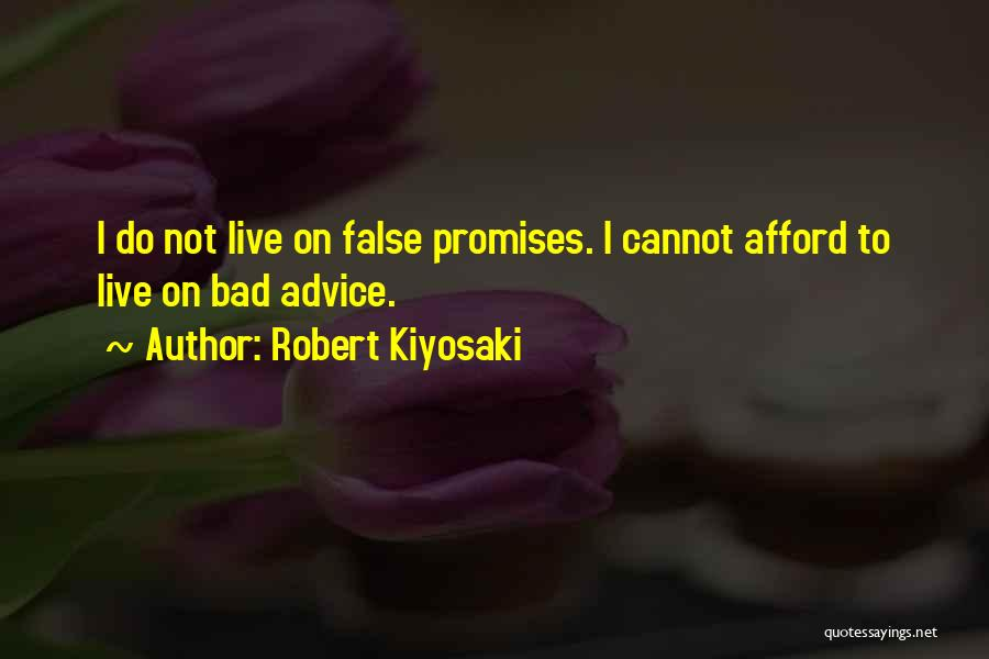 False Promises Quotes By Robert Kiyosaki