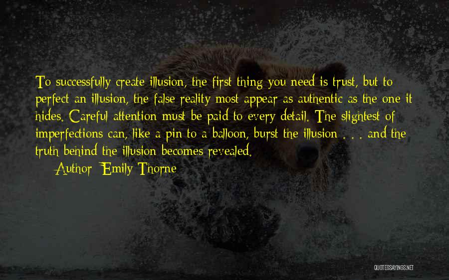 False Truth Quotes By Emily Thorne