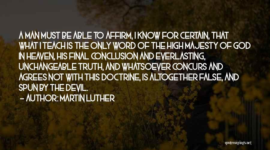 False Truth Quotes By Martin Luther