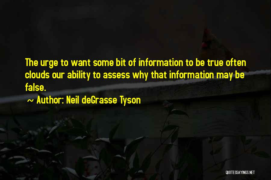 False Truth Quotes By Neil DeGrasse Tyson