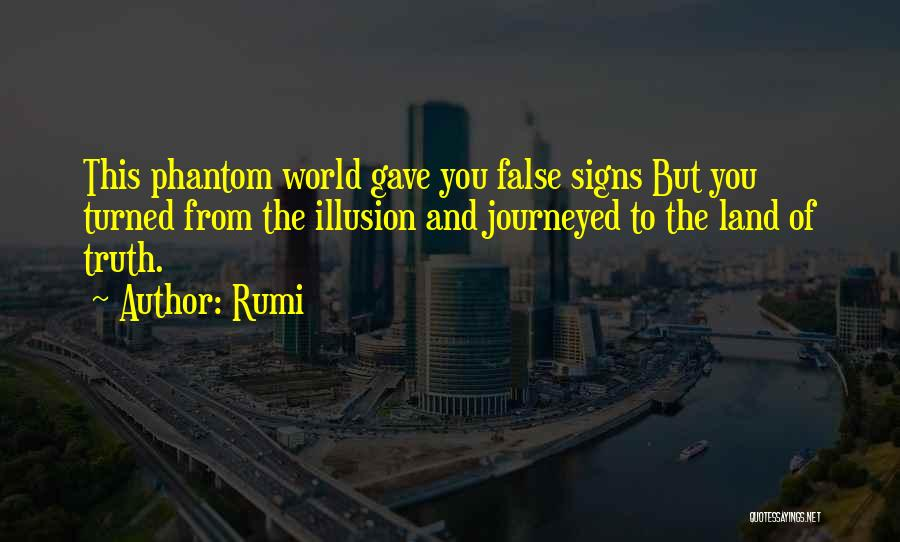 False Truth Quotes By Rumi