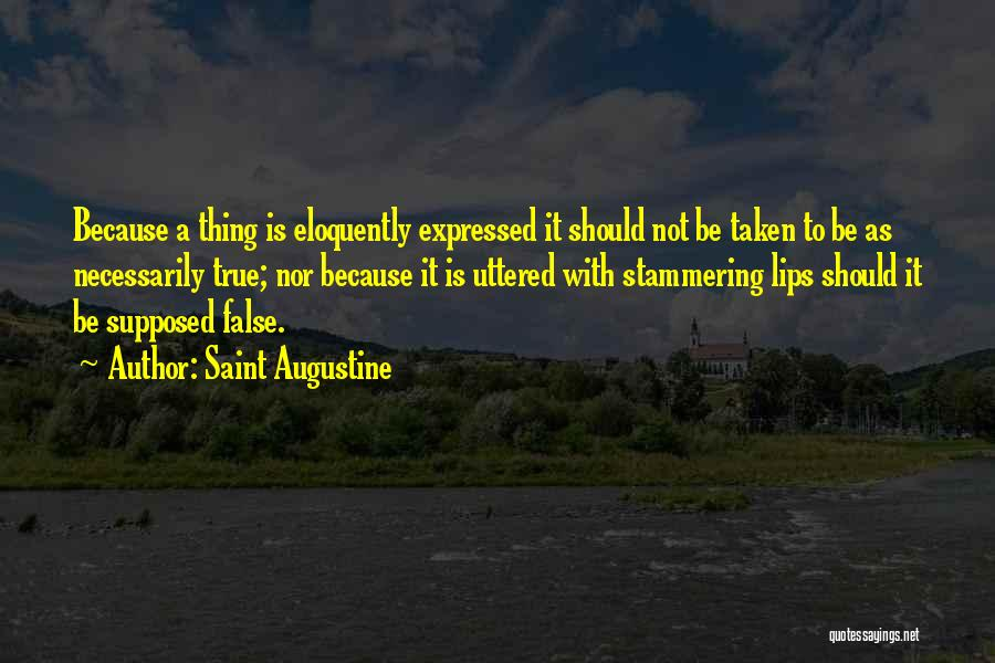False Truth Quotes By Saint Augustine