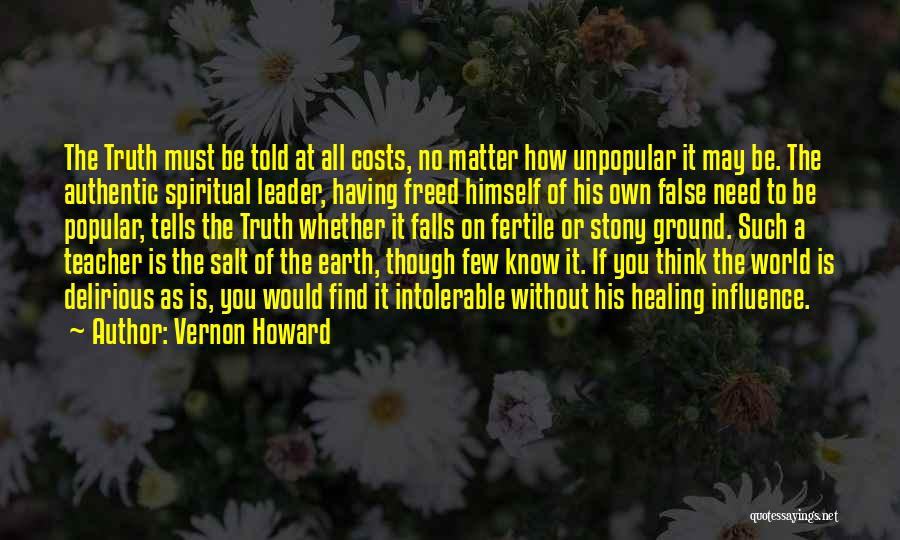 False Truth Quotes By Vernon Howard