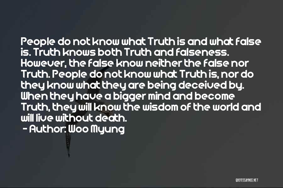 False Truth Quotes By Woo Myung