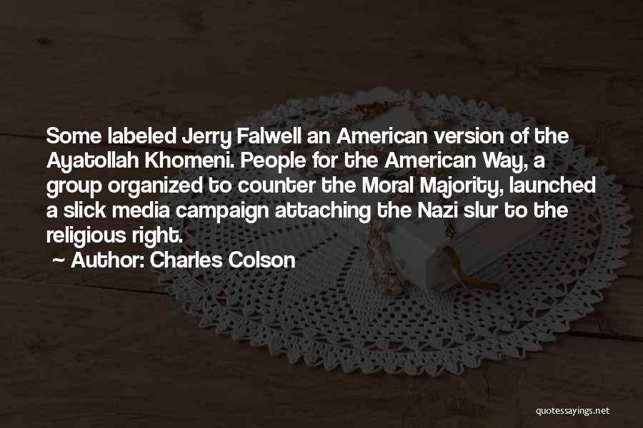 Falwell Quotes By Charles Colson