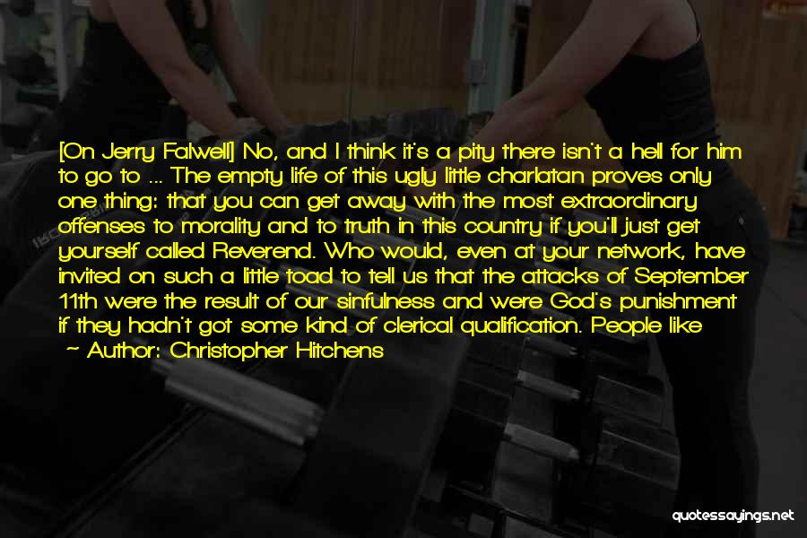 Falwell Quotes By Christopher Hitchens