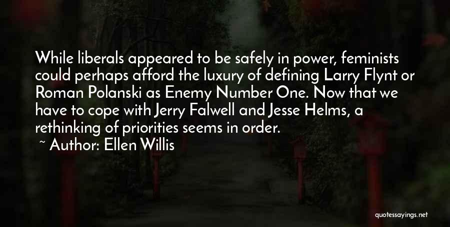 Falwell Quotes By Ellen Willis