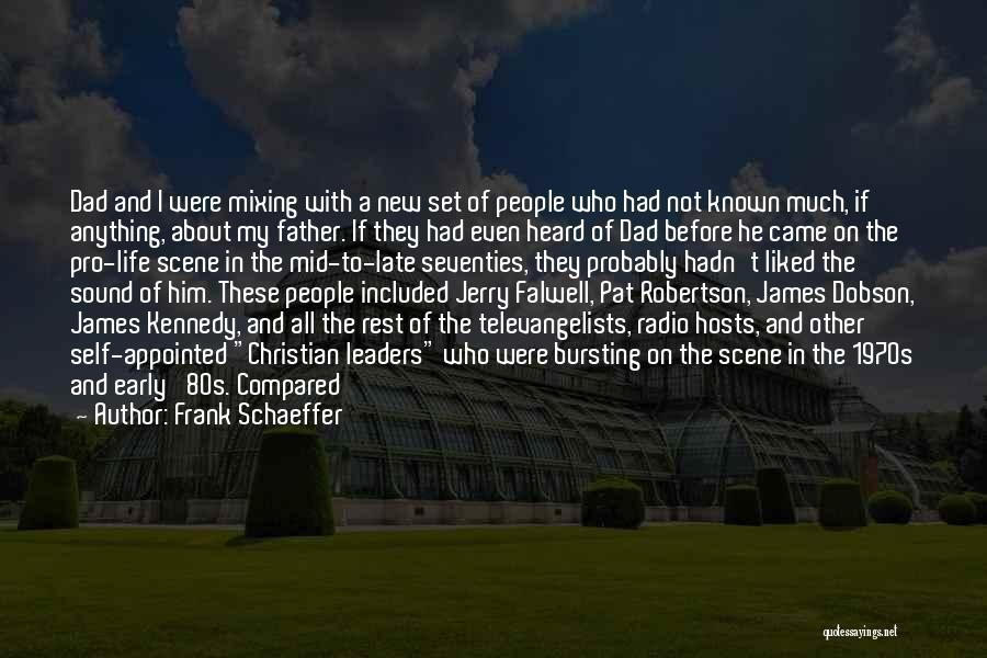 Falwell Quotes By Frank Schaeffer