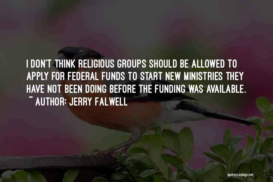 Falwell Quotes By Jerry Falwell