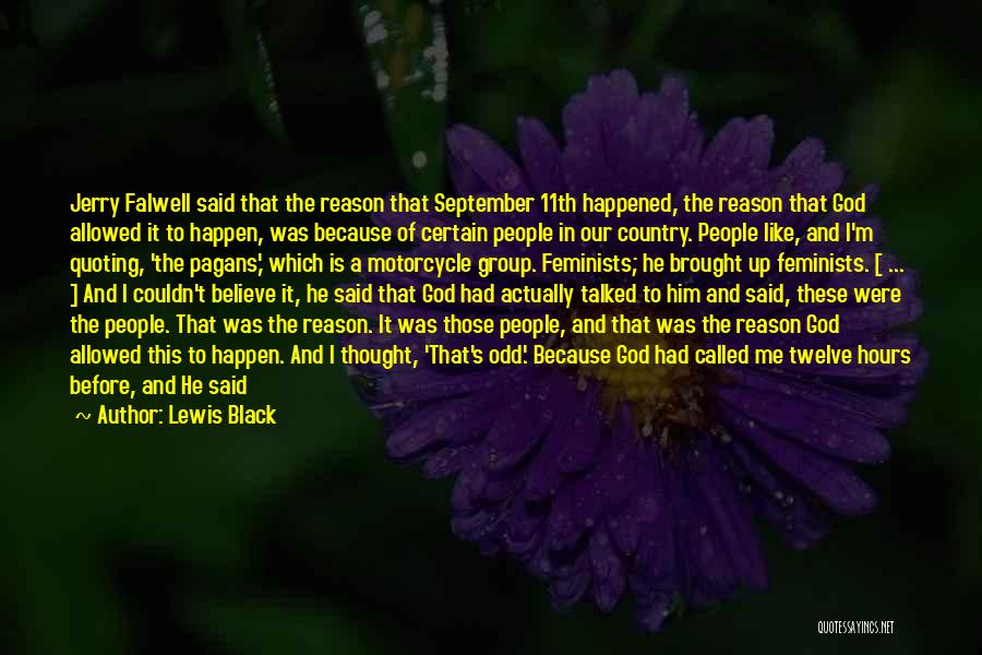 Falwell Quotes By Lewis Black