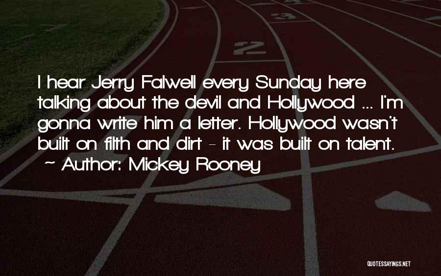 Falwell Quotes By Mickey Rooney