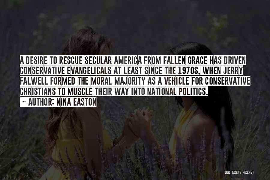 Falwell Quotes By Nina Easton