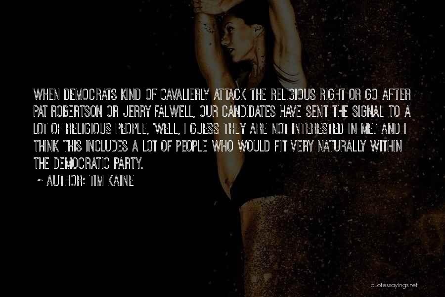 Falwell Quotes By Tim Kaine