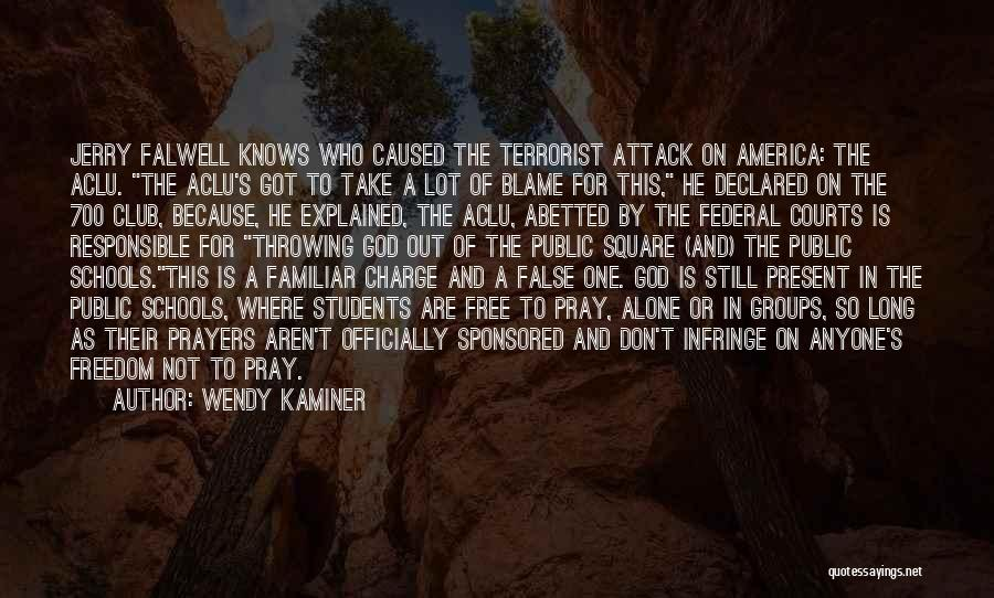 Falwell Quotes By Wendy Kaminer