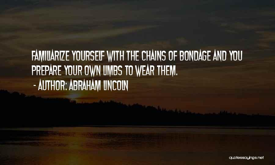 Familiarize Quotes By Abraham Lincoln