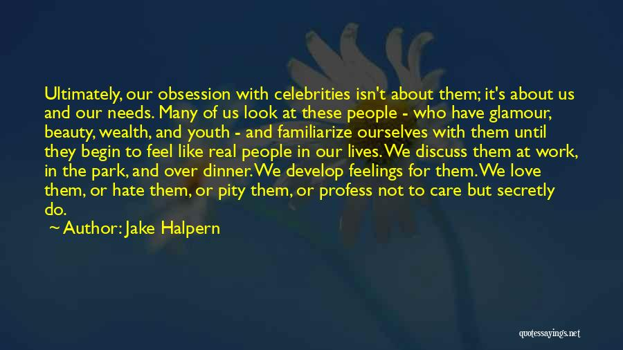 Familiarize Quotes By Jake Halpern
