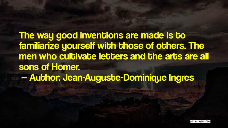 Familiarize Quotes By Jean-Auguste-Dominique Ingres