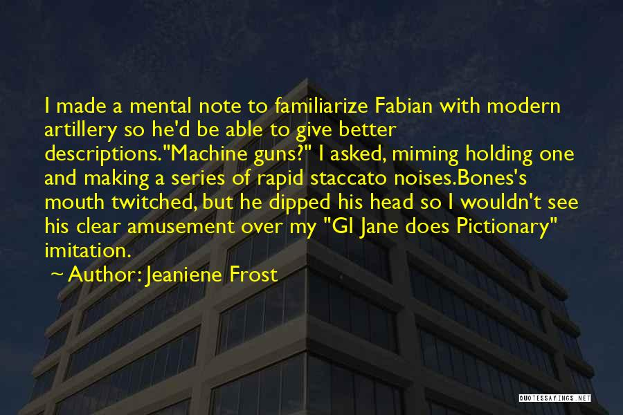 Familiarize Quotes By Jeaniene Frost