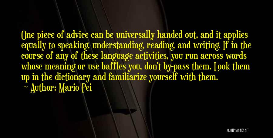 Familiarize Quotes By Mario Pei