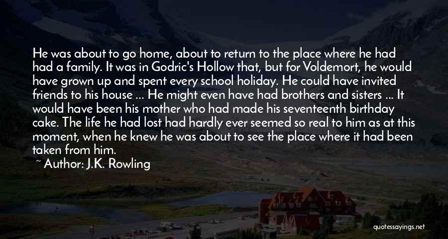 Family And Friends Birthday Quotes By J.K. Rowling