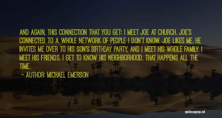 Family And Friends Birthday Quotes By Michael Emerson