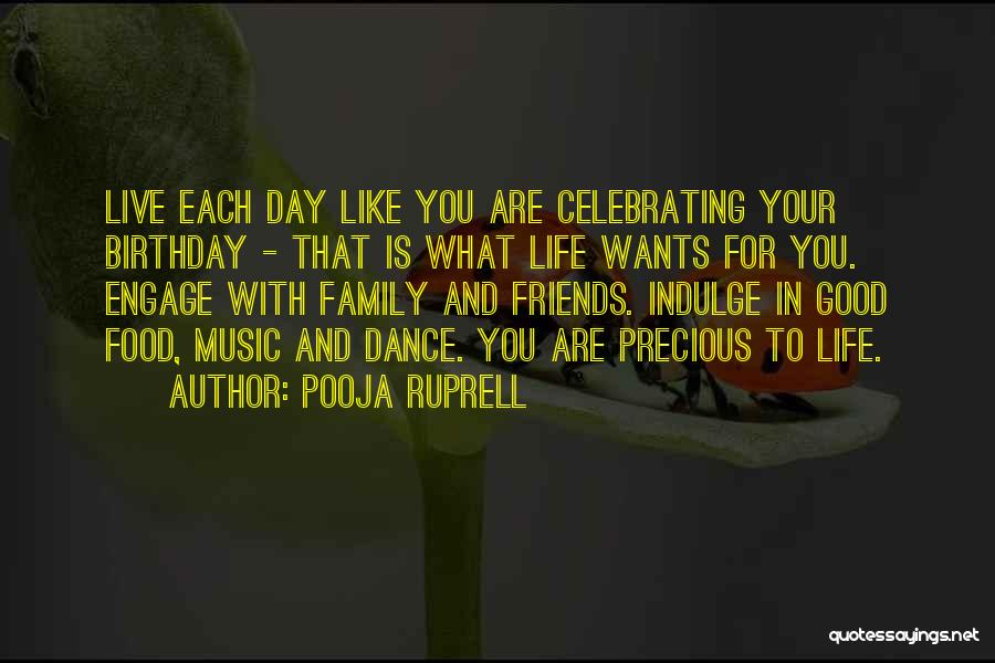 Family And Friends Birthday Quotes By Pooja Ruprell