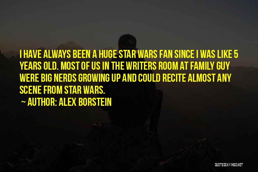 Family At War Quotes By Alex Borstein