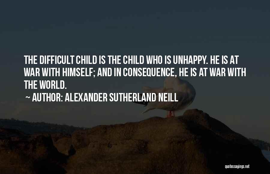 Family At War Quotes By Alexander Sutherland Neill