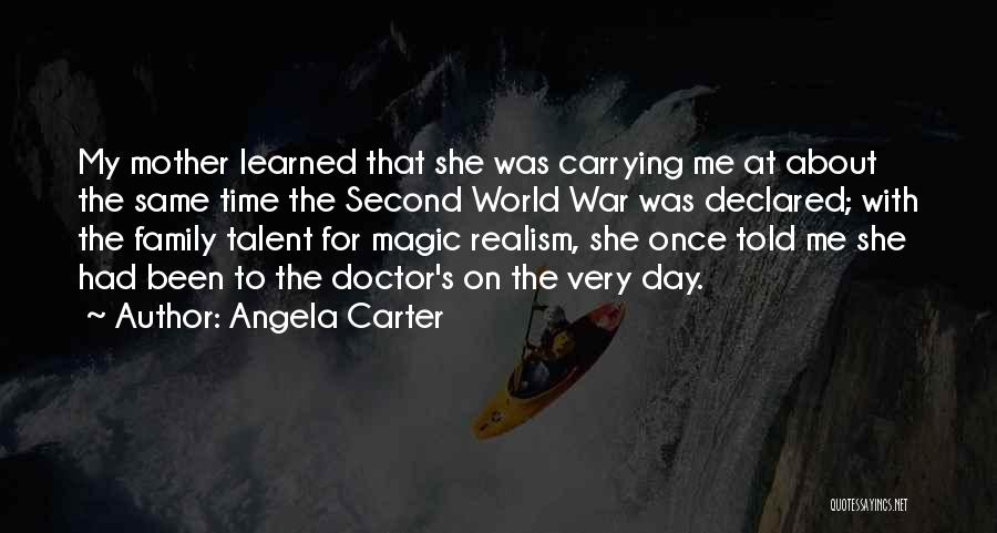 Family At War Quotes By Angela Carter