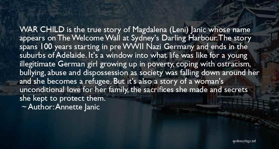 Family At War Quotes By Annette Janic