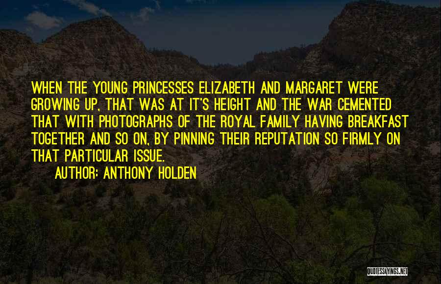 Family At War Quotes By Anthony Holden