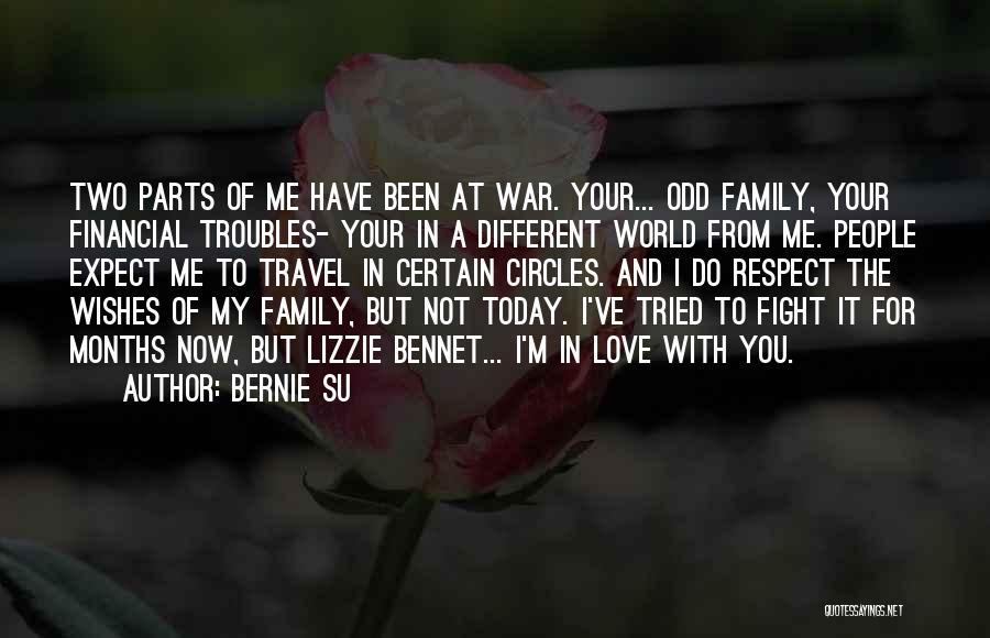 Family At War Quotes By Bernie Su