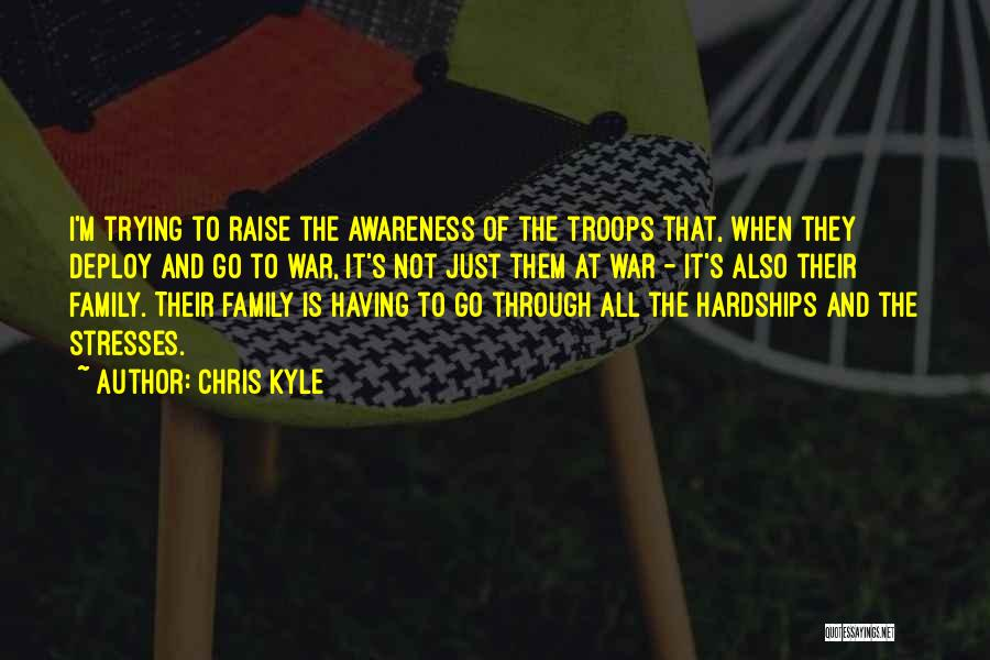 Family At War Quotes By Chris Kyle