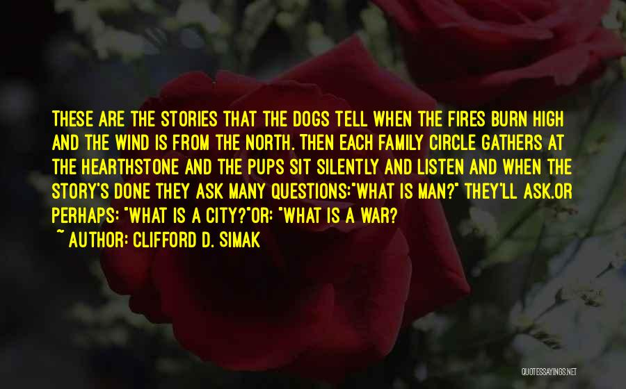 Family At War Quotes By Clifford D. Simak