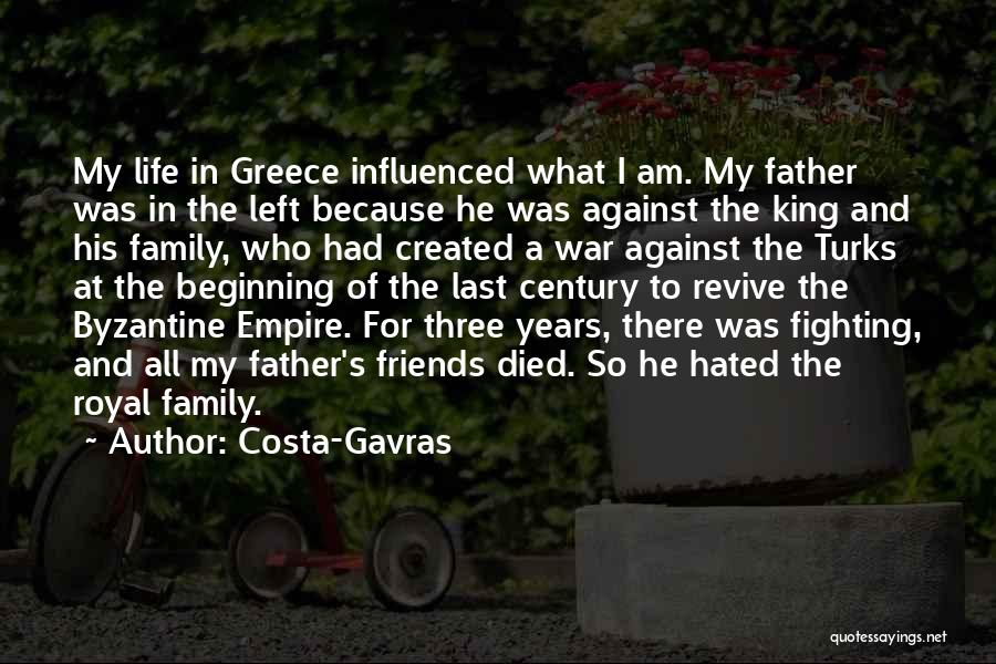 Family At War Quotes By Costa-Gavras