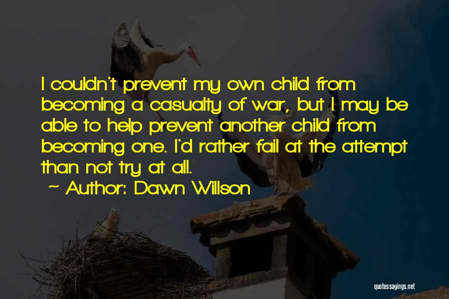 Family At War Quotes By Dawn Willson