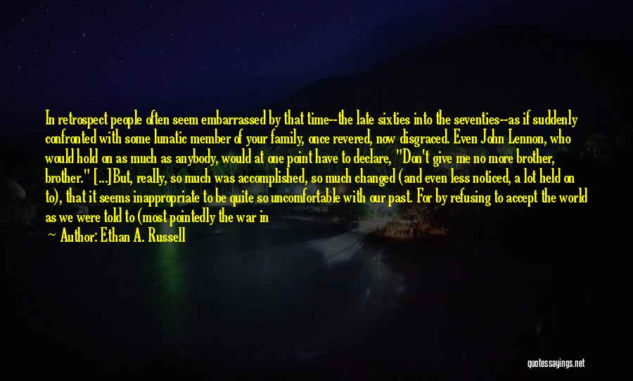 Family At War Quotes By Ethan A. Russell