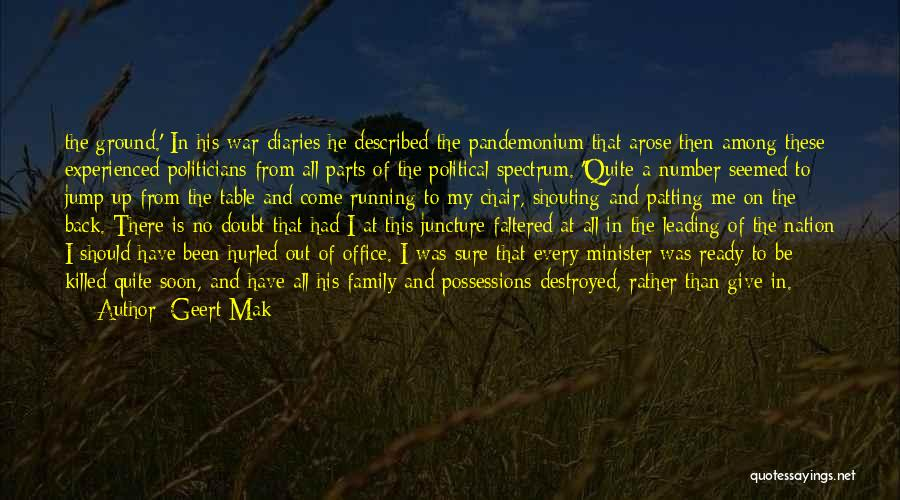 Family At War Quotes By Geert Mak