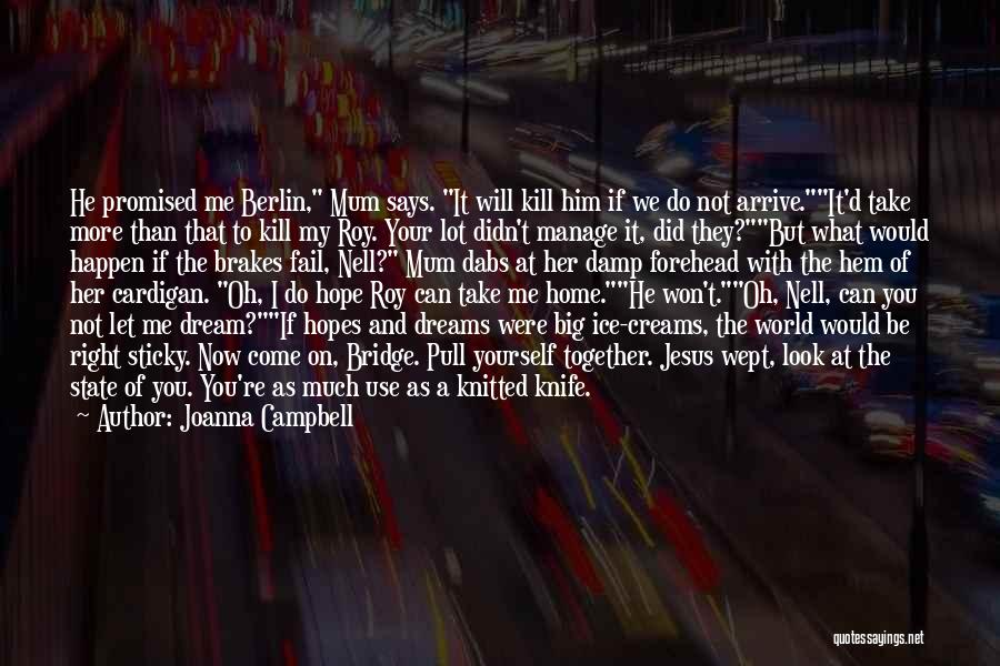 Family At War Quotes By Joanna Campbell