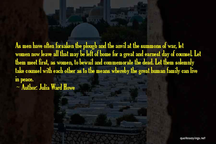 Family At War Quotes By Julia Ward Howe