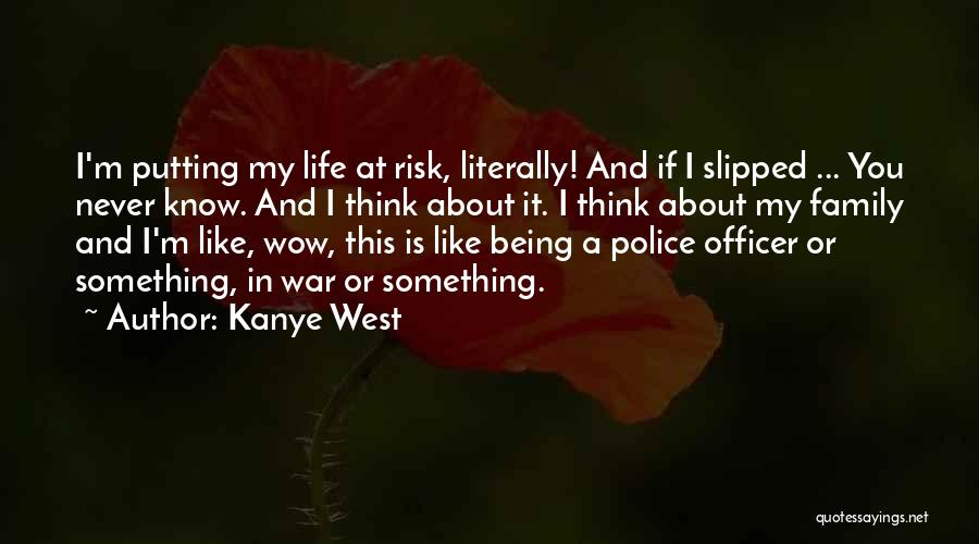 Family At War Quotes By Kanye West