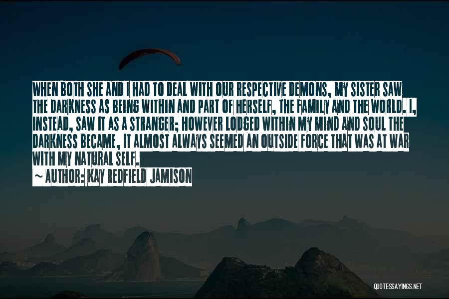 Family At War Quotes By Kay Redfield Jamison