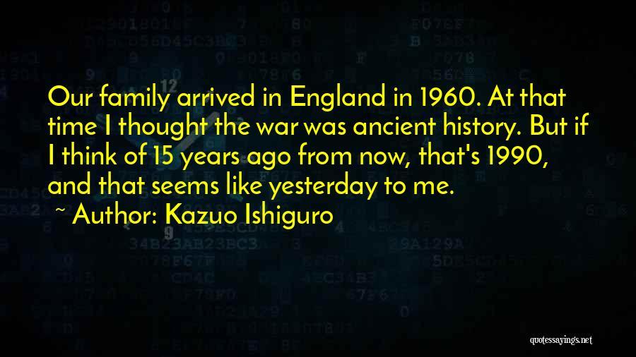 Family At War Quotes By Kazuo Ishiguro