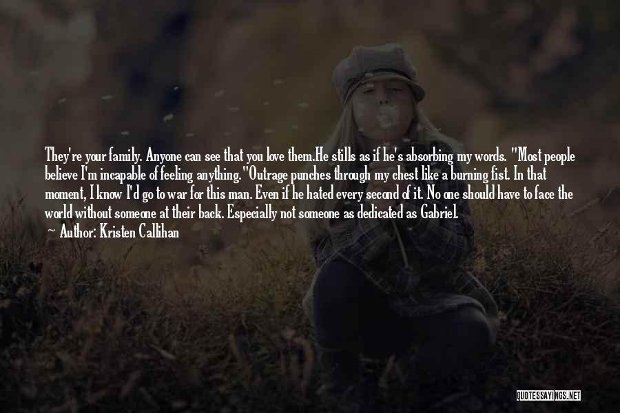Family At War Quotes By Kristen Callihan