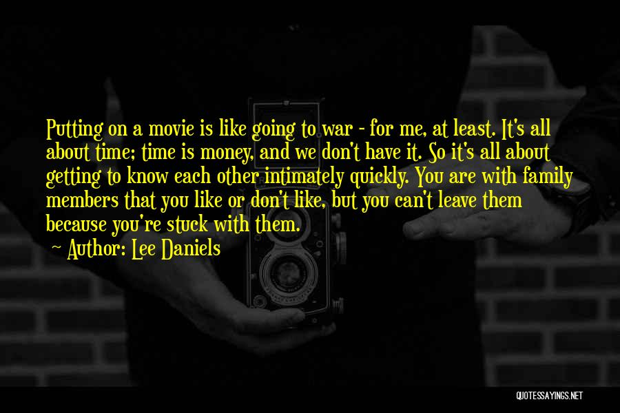 Family At War Quotes By Lee Daniels