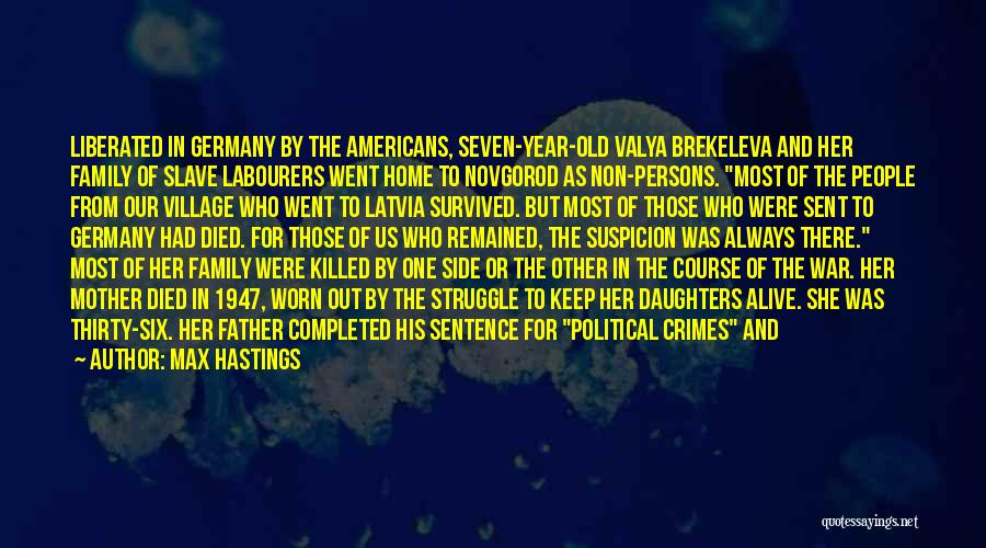 Family At War Quotes By Max Hastings