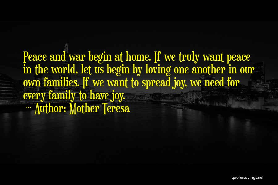 Family At War Quotes By Mother Teresa